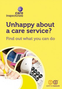 This leaflet explains what you can do if you are unhappy about a care service.